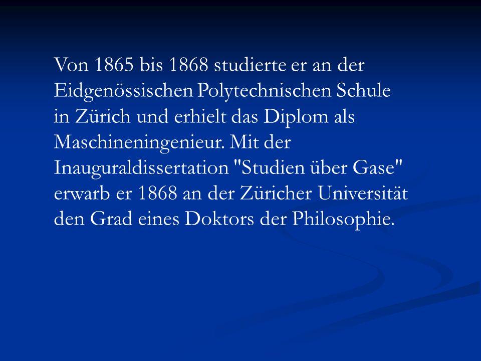 Von 1865 bis 1868 studierte er an der Eidgenössischen Polytechnischen Schule in Zürich und erhielt das Diplom als Maschineningenieur.