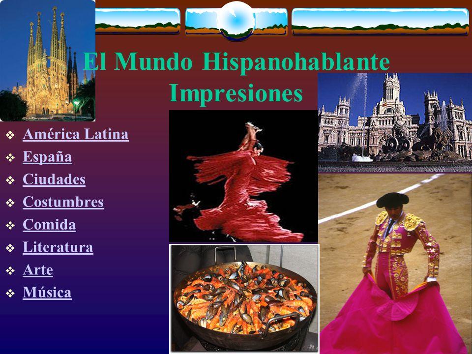 El Mundo Hispanohablante Impresiones