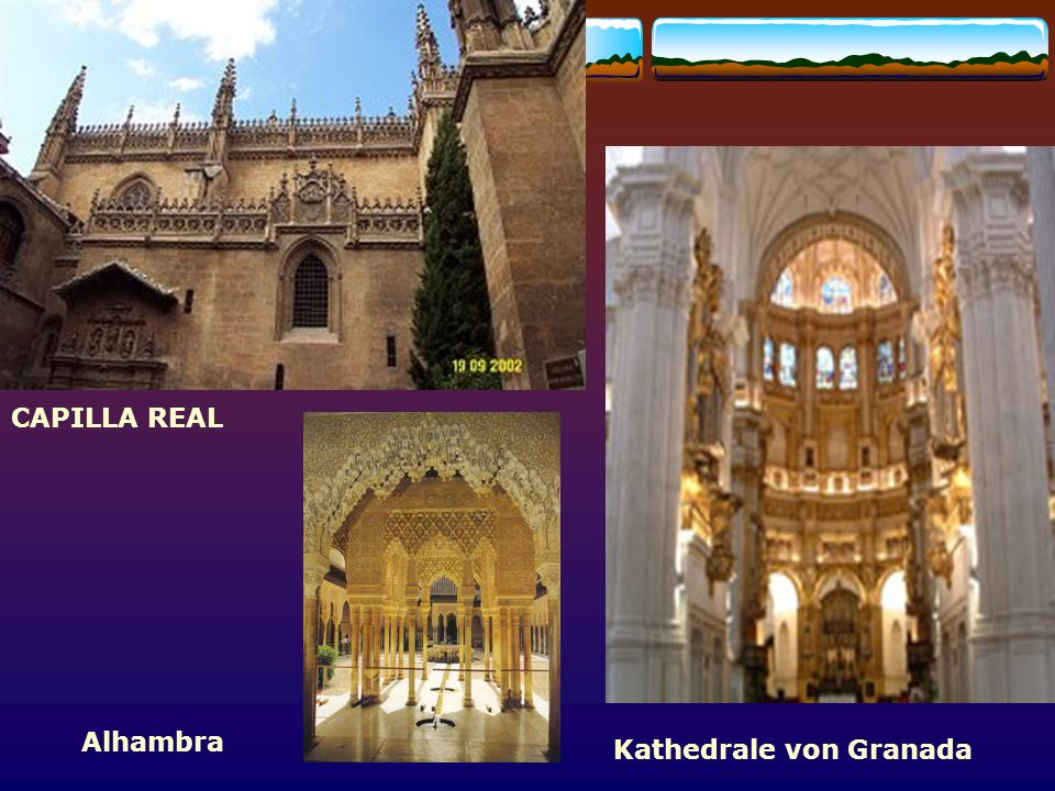 Granada CAPILLA REAL Alhambra Kathedrale von Granada