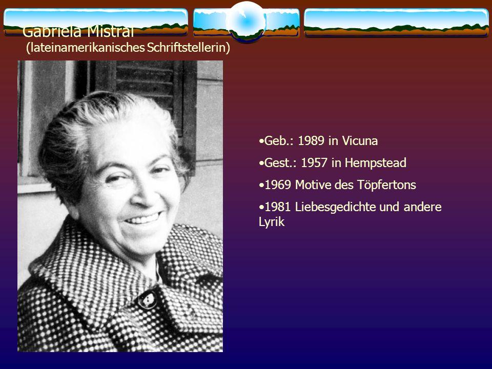 Gabriela Mistral (lateinamerikanisches Schriftstellerin)