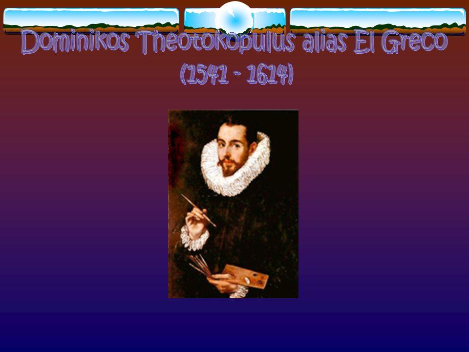 Dominikos Theotokopulus alias El Greco