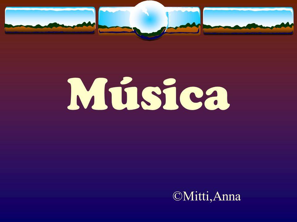 Música ©Mitti,Anna