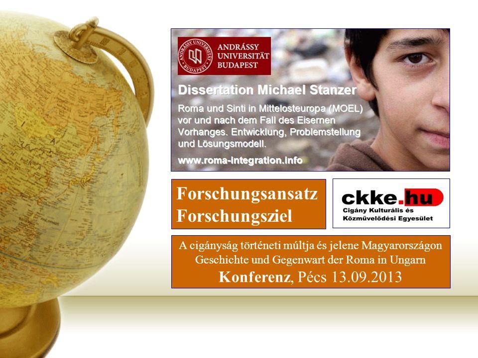 Forschungsansatz Forschungsziel Konferenz, Pécs 13.09.2013