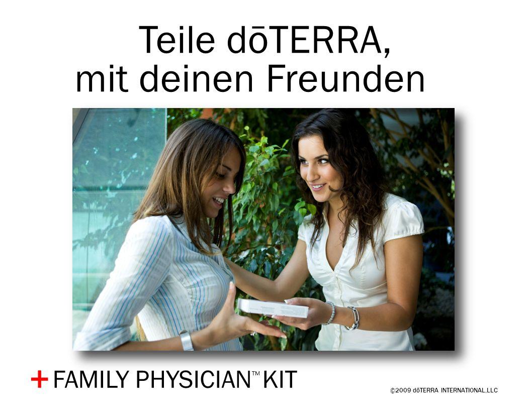 Teile dōTERRA, mit deinen Freunden… + FAMILY PHYSICIAN™ KIT