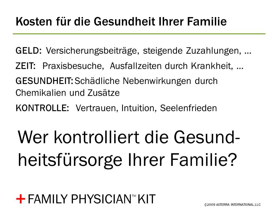 Wer kontrolliert die Gesund-heitsfürsorge Ihrer Familie