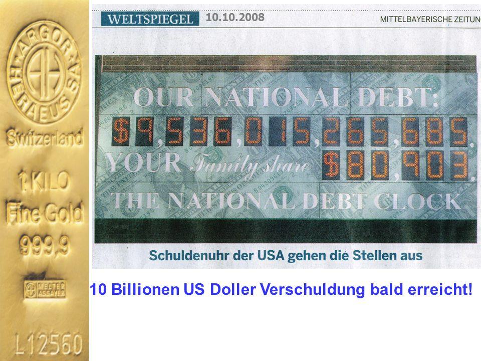 10 Billionen US Doller Verschuldung bald erreicht!