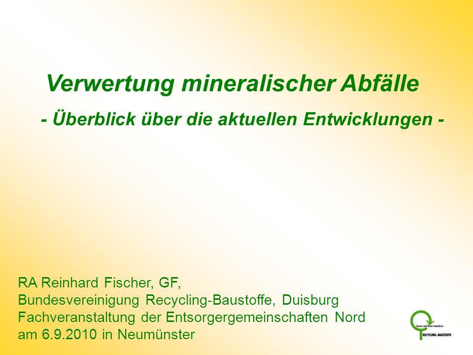 Verwertung mineralischer Abfälle