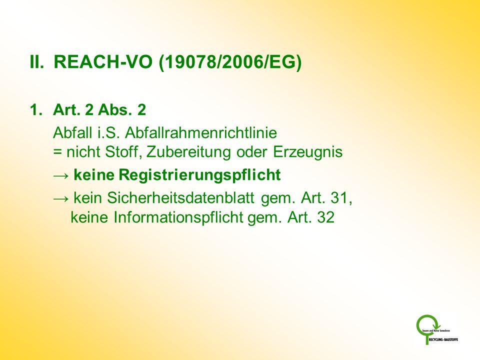 REACH-VO (19078/2006/EG) Art. 2 Abs. 2