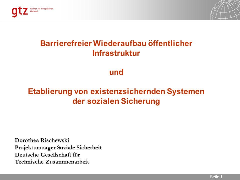 Barrierefreier Wiederaufbau öffentlicher Infrastruktur und Etablierung von existenzsichernden Systemen der sozialen Sicherung