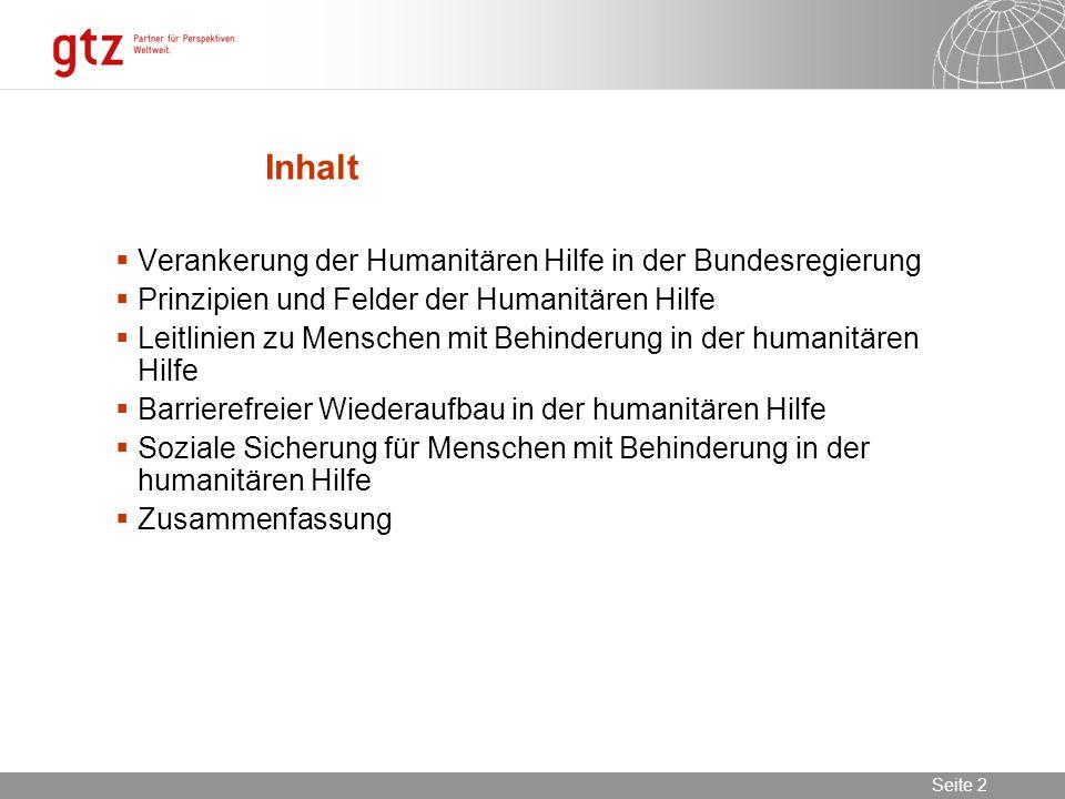 Inhalt Verankerung der Humanitären Hilfe in der Bundesregierung