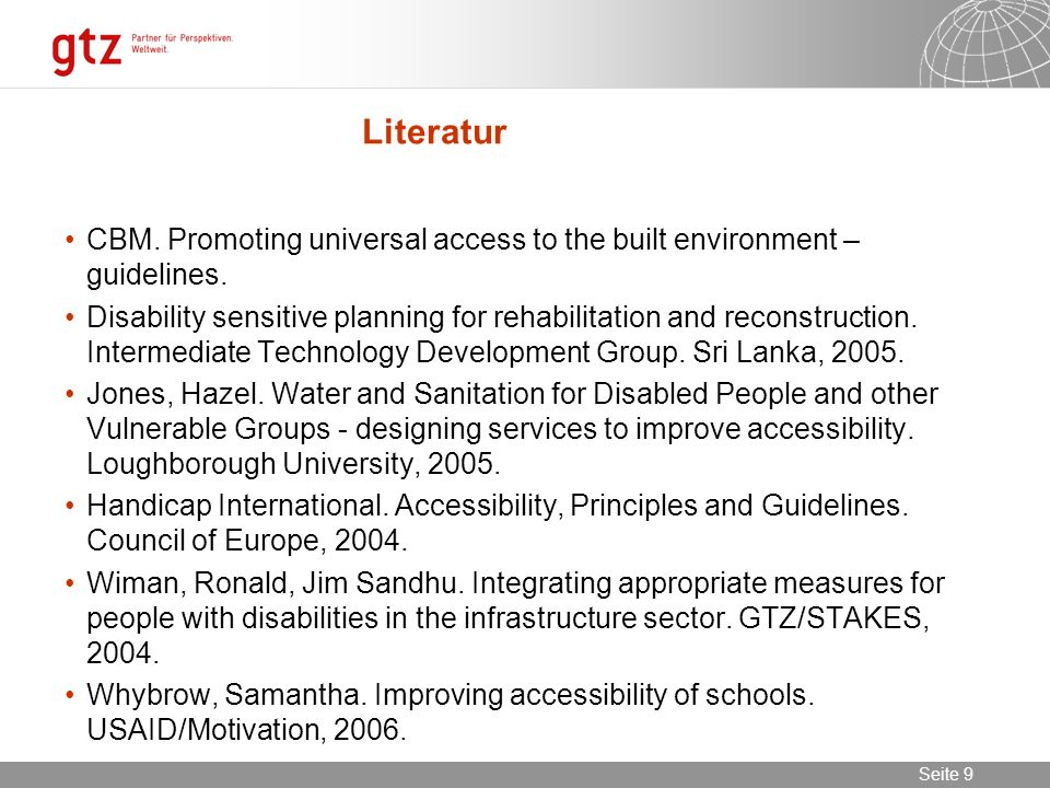 Literatur CBM. Promoting universal access to the built environment – guidelines.