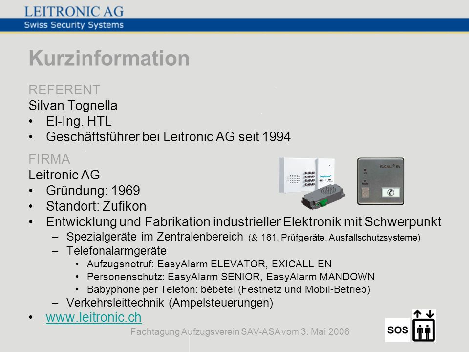 Fachtagung Aufzugsverein SAV-ASA vom 3. Mai 2006