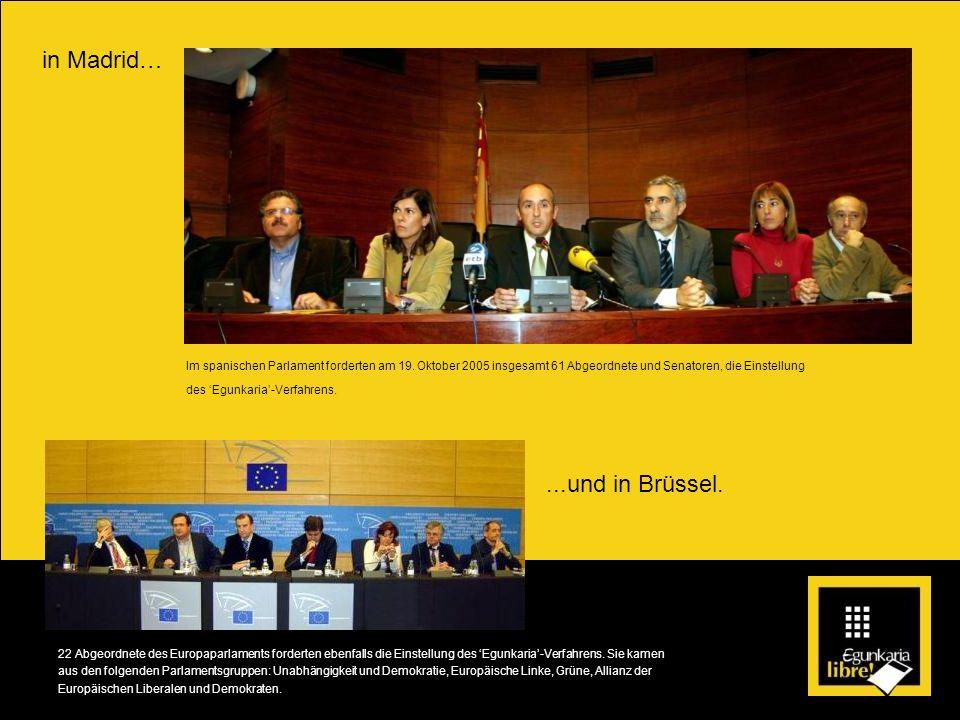 in Madrid… ...und in Brüssel.