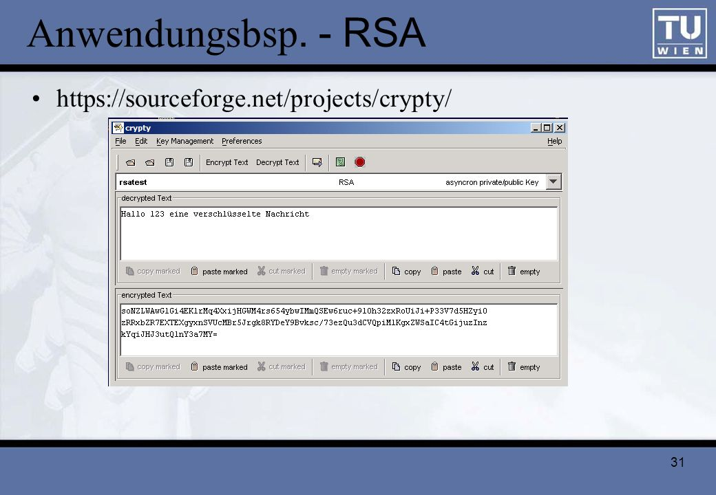 Anwendungsbsp. - RSA https://sourceforge.net/projects/crypty/