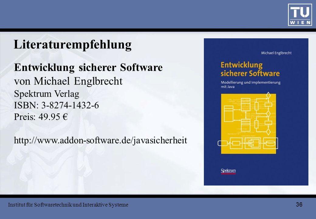 Literaturempfehlung Entwicklung sicherer Software von Michael Englbrecht. Spektrum Verlag. ISBN: 3-8274-1432-6.