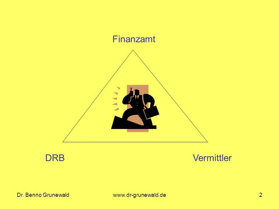 Finanzamt DRB Vermittler Dr. Benno Grunewald www.dr-grunewald.de