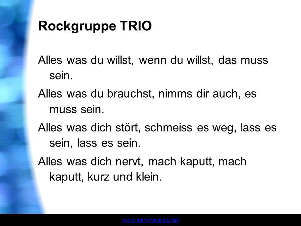 Rockgruppe TRIO Alles was du willst, wenn du willst, das muss sein.