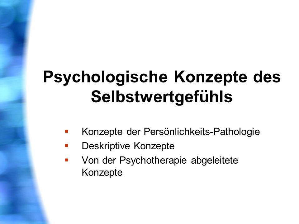 Psychologische Konzepte des Selbstwertgefühls
