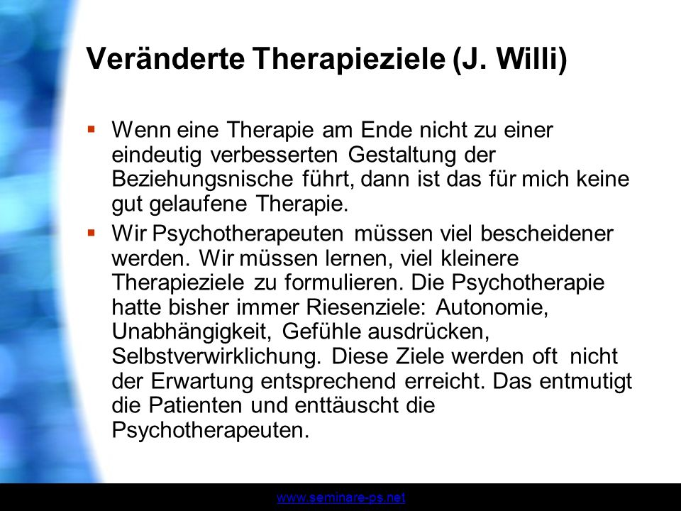 Veränderte Therapieziele (J. Willi)