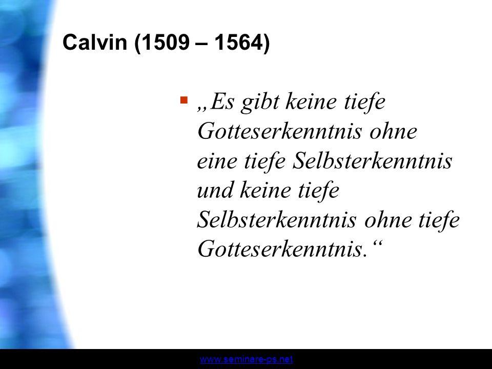 Calvin (1509 – 1564)