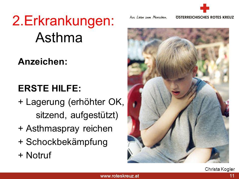 2.Erkrankungen: Asthma Anzeichen: ERSTE HILFE: