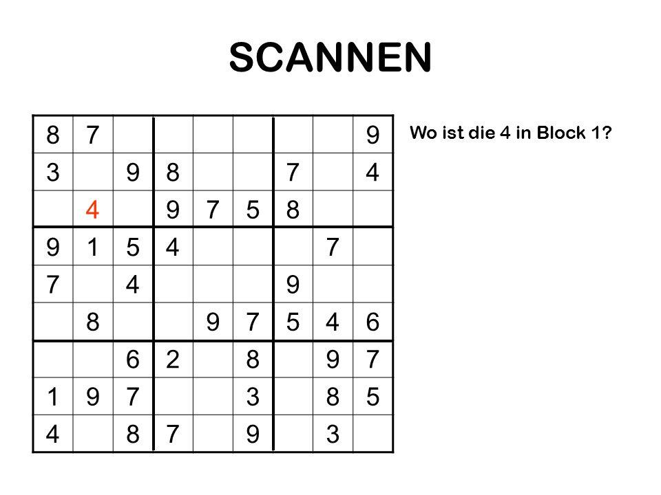 SCANNEN 8 7 9 3 4 5 1 6 2 Wo ist die 4 in Block 1