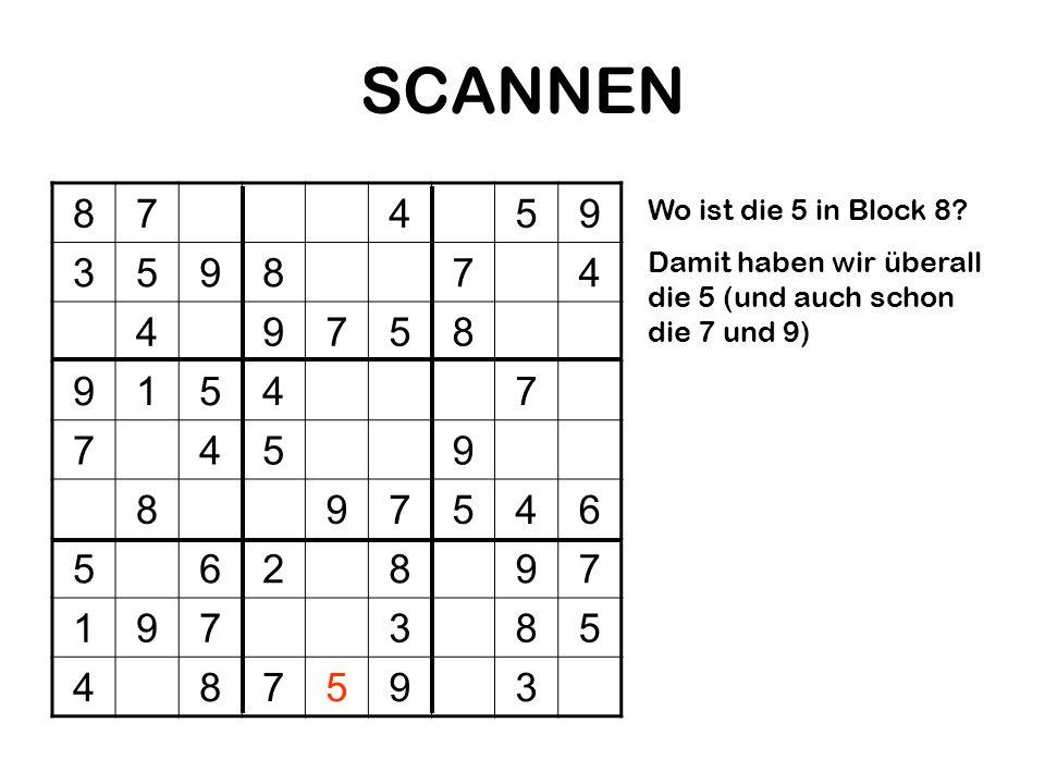 SCANNEN 8 7 4 5 9 3 1 6 2 Wo ist die 5 in Block 8