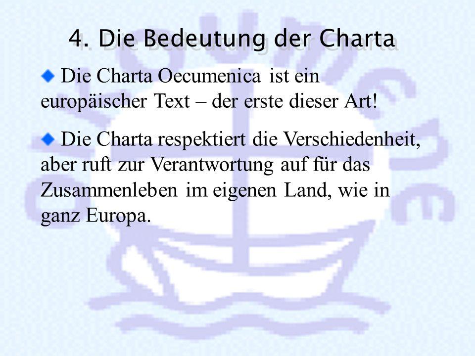 4. Die Bedeutung der Charta