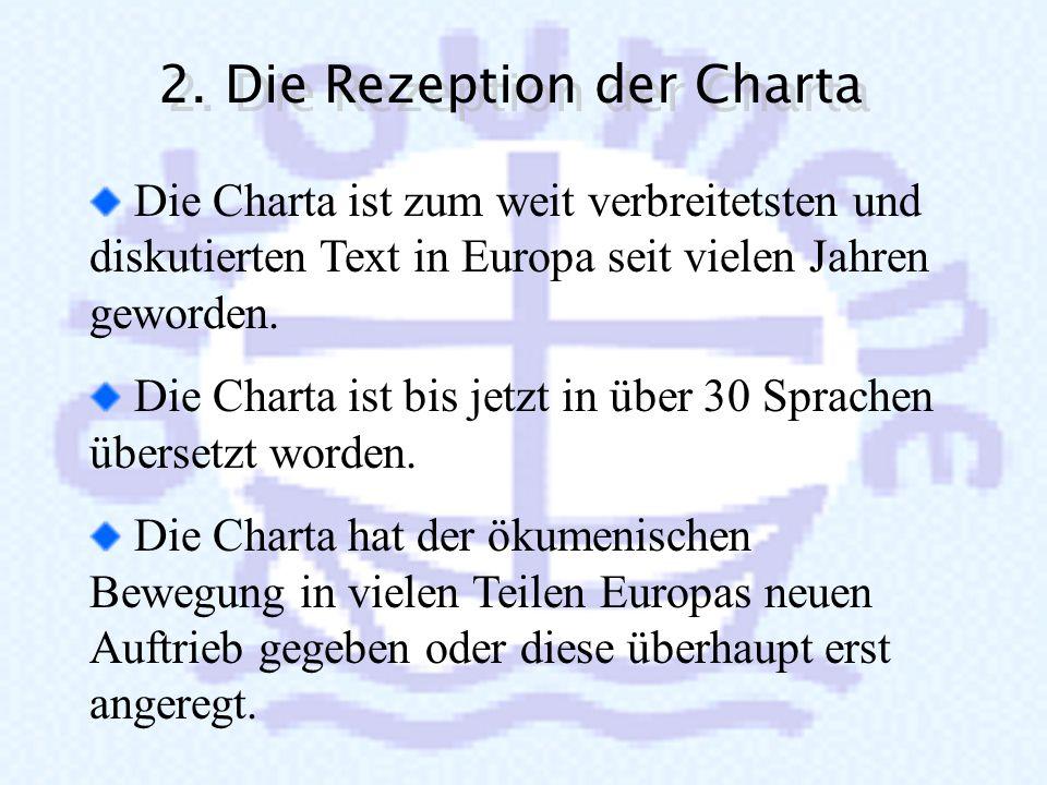 2. Die Rezeption der Charta
