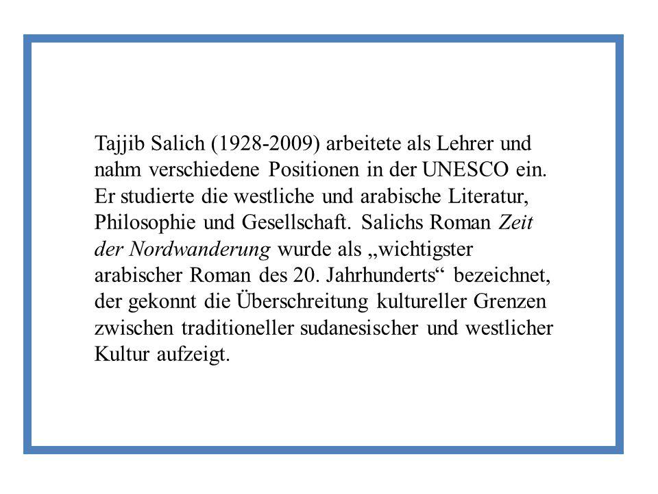 Tajjib Salich (1928-2009) arbeitete als Lehrer und nahm verschiedene Positionen in der UNESCO ein.
