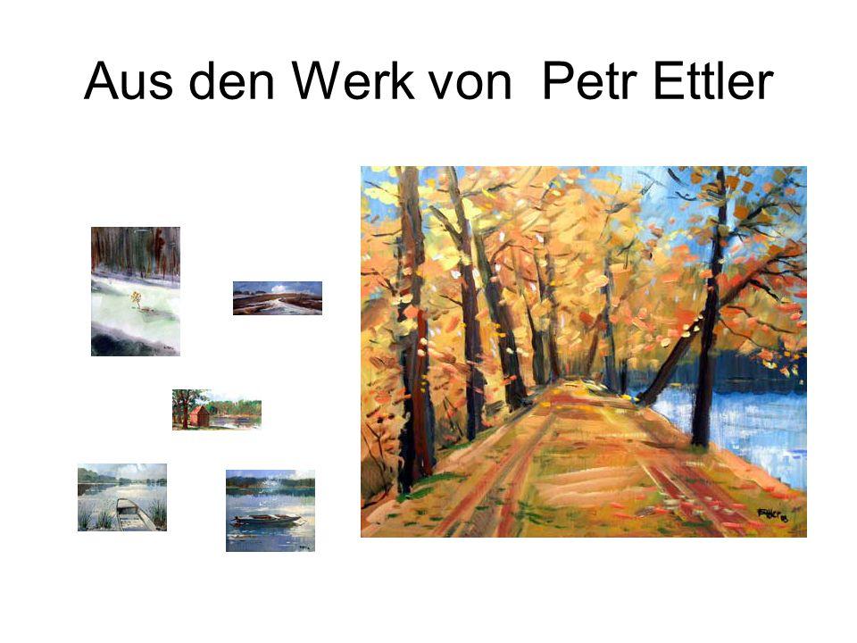 Aus den Werk von Petr Ettler