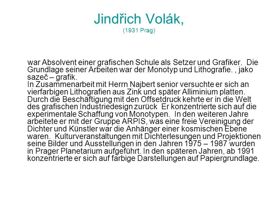 Jindřich Volák, (1931 Prag)