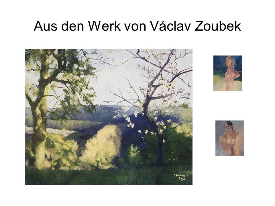 Aus den Werk von Václav Zoubek