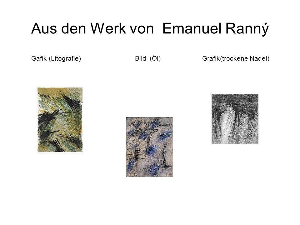 Aus den Werk von Emanuel Ranný