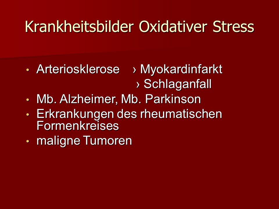 Krankheitsbilder Oxidativer Stress
