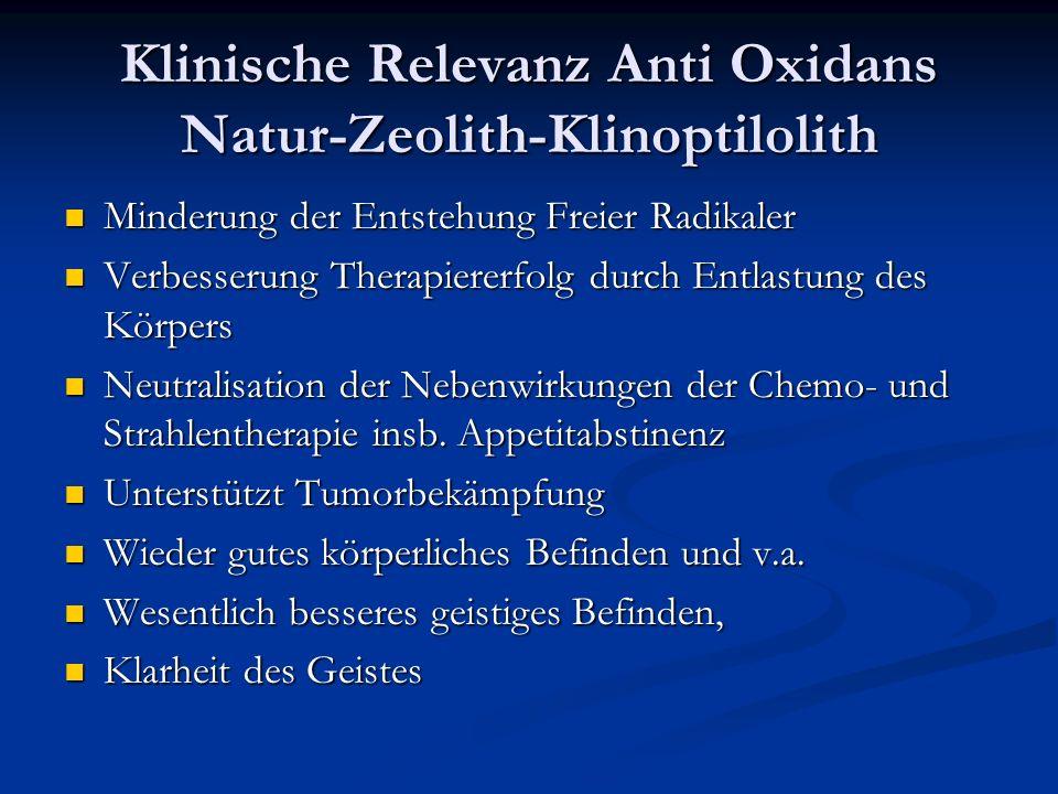 Klinische Relevanz Anti Oxidans Natur-Zeolith-Klinoptilolith