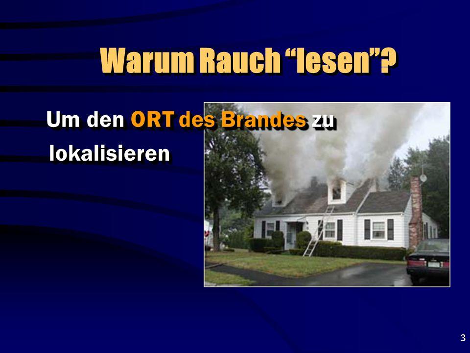 Warum Rauch lesen Um den ORT des Brandes zu lokalisieren
