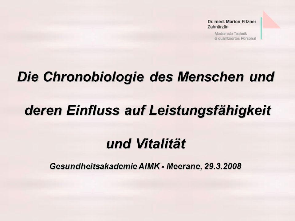 Die Chronobiologie des Menschen und