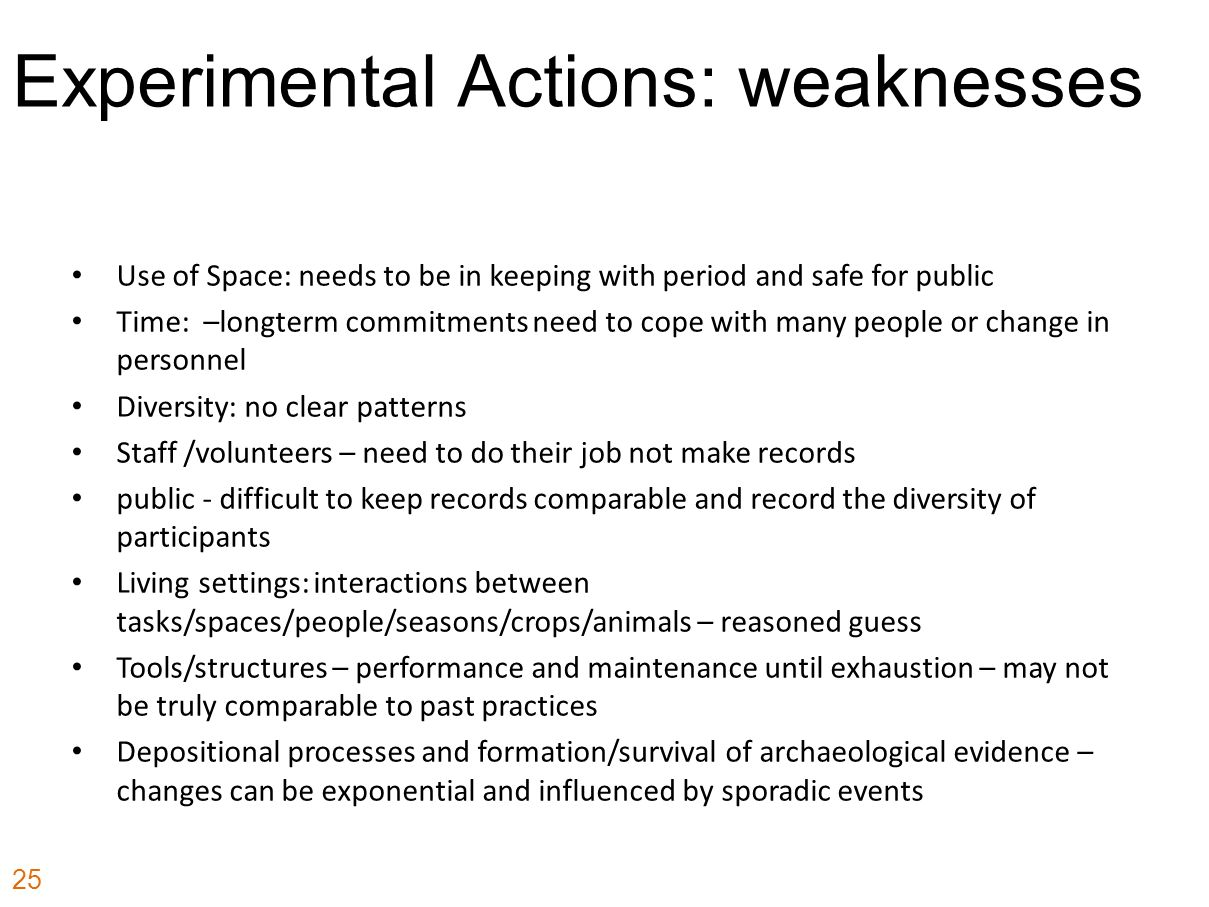 Experimental Actions: weaknesses