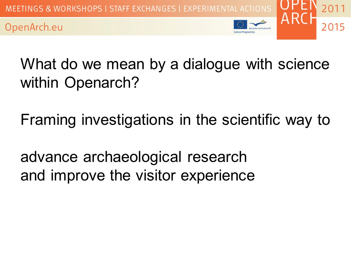 What do we mean by a dialogue with science within Openarch