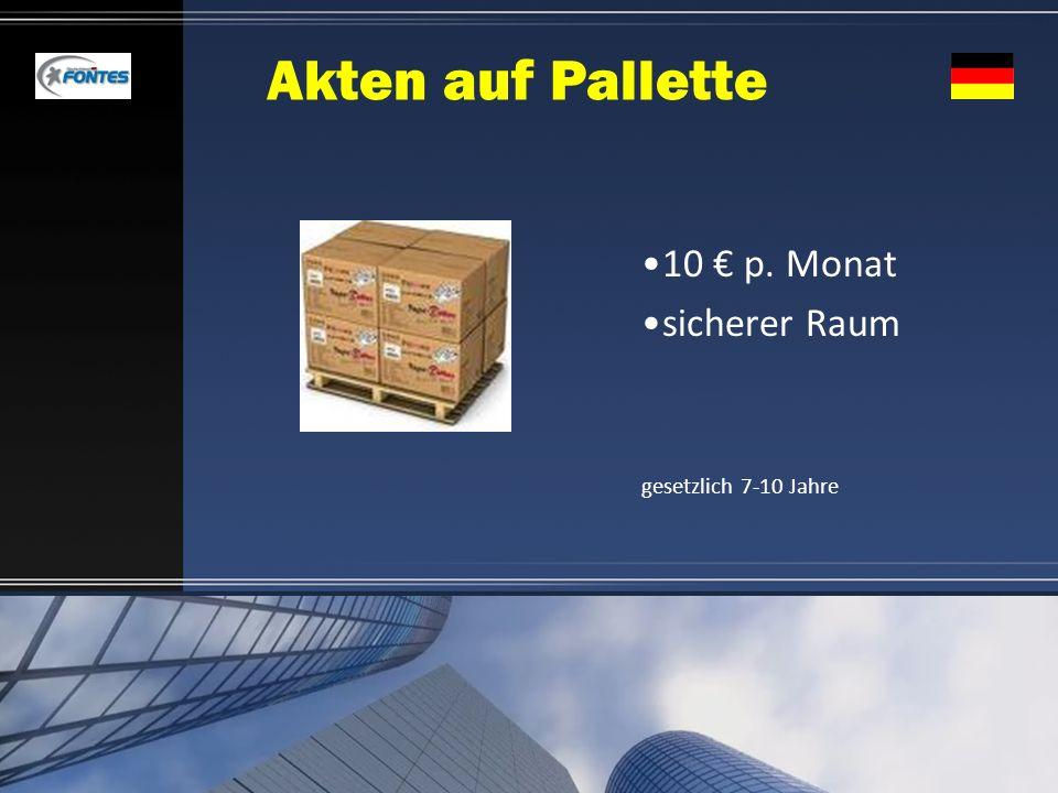 Akten auf Pallette 10 € p. Monat sicherer Raum gesetzlich 7-10 Jahre
