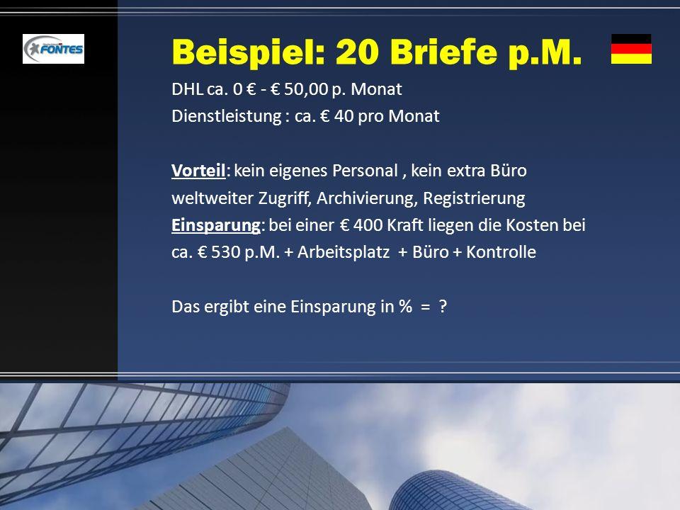 Beispiel: 20 Briefe p.M. DHL ca. 0 € - € 50,00 p. Monat
