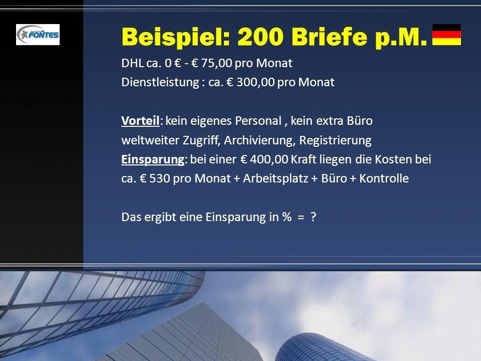 Beispiel: 200 Briefe p.M. DHL ca. 0 € - € 75,00 pro Monat
