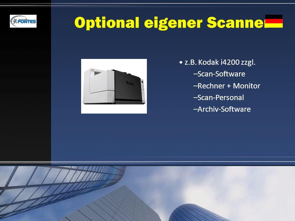 Optional eigener Scanner