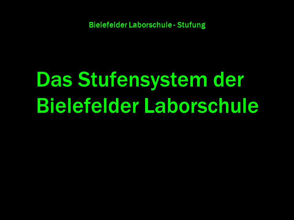 Bielefelder Laborschule - Stufung
