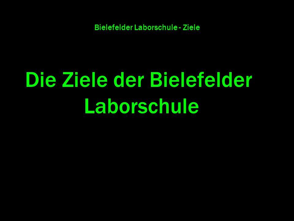 Bielefelder Laborschule - Ziele