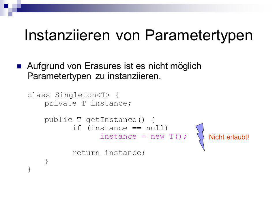 Instanziieren von Parametertypen
