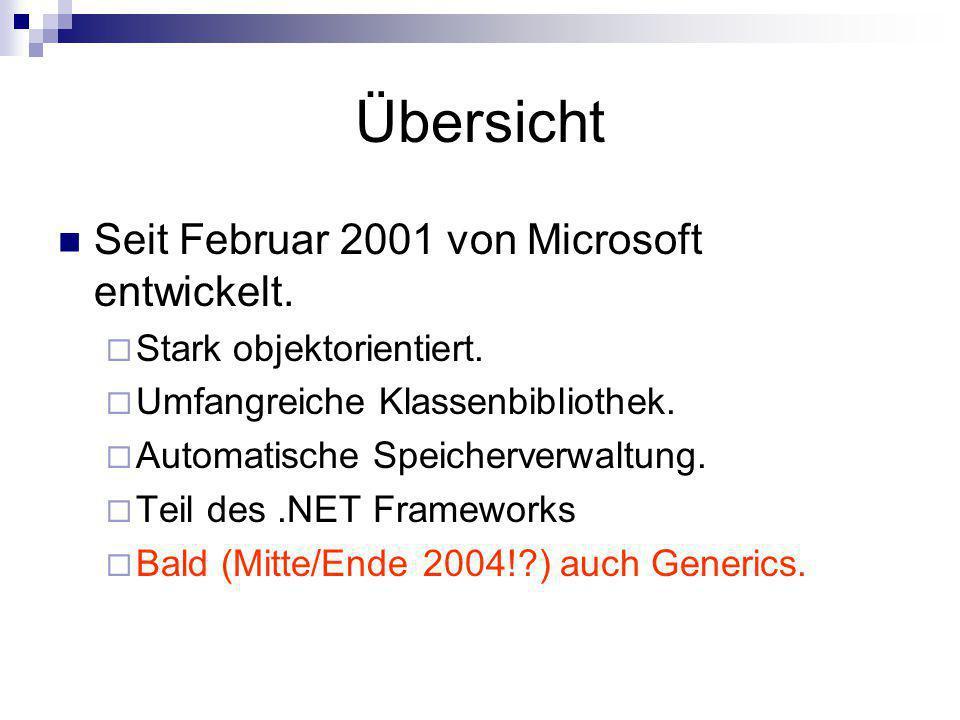 Übersicht Seit Februar 2001 von Microsoft entwickelt.