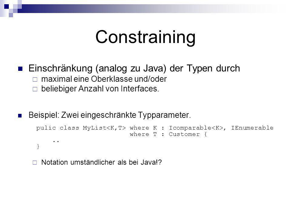 Constraining Einschränkung (analog zu Java) der Typen durch