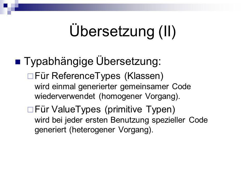 Übersetzung (II) Typabhängige Übersetzung: